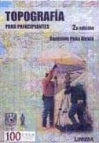 topografia para principiantes (2ª ed)-benjamín peña alcalá-9786070502170