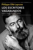 los escritores vagabundos (ebook)-philippe ollé-laprune-9786070744570
