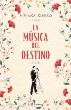 la música del destino (edición mexicana) (ebook) viviana rivero 9786070746970