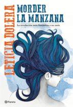 morder la manzana (edición mexicana) (ebook)-leticia dolera-9786070755170
