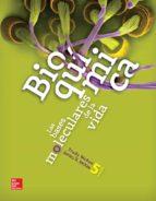 bioquímica. las bases moleculares de la vida a. mckee 9786071511270