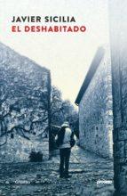 el deshabitado (ebook)-javier sicilia-9786073148870