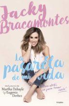 la pasarela de mi vida (ebook)-jacky bracamontes-9786073152570