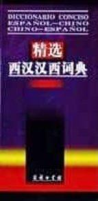 diccionario conciso español chino, chino español 9787100037570