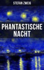 phantastische nacht (ebook)-stefan zweig-9788027217670