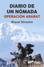 diario de un nomada: operación ararat-jose antonio miquel silvestre-9788401017070