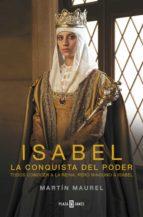 isabel, la conquista del poder (ebook)-martin maurel-9788401342370