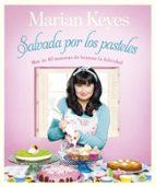 salvada por los pasteles marian keyes 9788401347870