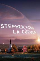 la cúpula (ebook)-stephen king-9788401353970