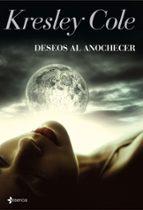 deseos al anochecer (inmortales al anochecer v) kresley cole 9788408091370