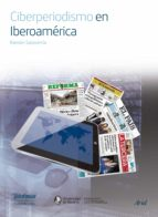 ciberperiodismo en iberoamérica (ebook)-9788408154570