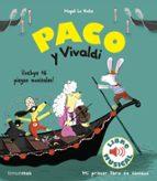 paco y vivaldi: libro musical-magali le huche-9788408179870
