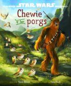 star wars: los ultimos jedi: chewie y los porgs-9788408180470