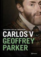una nueva vida del emperador carlos v geoffrey parker 9788408204770