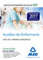 AUXILIAR DE ENFERMERIA DEL SERVICIO EXTREMEÑO DE SALUD (SES): TEST PARTE ESPECIFICA