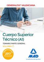 cuerpo superior técnico de la generalitat valenciana (a1). temario parte general volumen 2-9788414213070