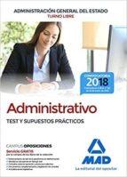 administrativo de la administracion general del estado (turno libre). test y supuestos practicos-9788414214770