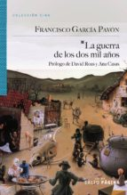la guerra de los dos mil años-francisco garcia pavon-9788415065470