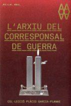 L arxiu del corresponsal de guerra Descarga manual gratuita de libros electrónicos