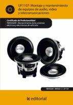 (i.b.d.)montaje y mantenimiento de equipos de audio, video y telecomunicaciones. tmvg0209   mantenimiento de los sistemas     electricos y electronicos de vehiculos 9788415730170