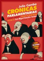 crónicas parlamentarias julio camba 9788416034970