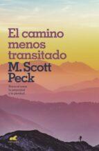el camino menos transitado m. scott peck 9788416076970