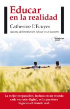 Educar En La Realidad (ebook)