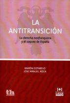 la antitransición-ramon cotarelo-9788416349470