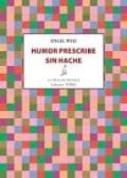 humor prescribe sin hache-angel poli carbajosa-9788416469970