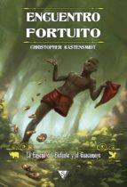 encuentro fortuito (ebook)-christopher kastensmidt-9788416637270