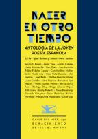 nacer en otro tiempo: antologia de la joven poesia española-9788416685370