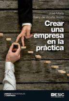 crear una empresa en la practica-jose maria sainz de vicuña ancin-9788416701070