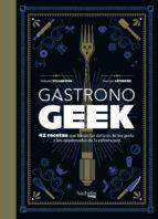 gastronogeek-thibaud villanova-maxime leonard-9788416857470