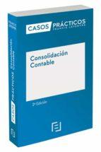 casos prácticos consolidación contable (2ª edición)-9788416924370