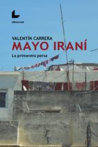 mayo iraní (ebook)-valentín carrera-9788417023270