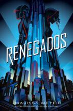 renegados marissa meyer 9788417390570