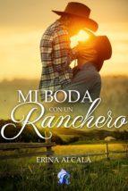mi boda con un ranchero (ebook) erina alcala 9788417474270