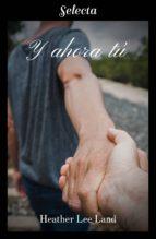 Y AHORA TÚ (ALGO MÁS QUE MAGIA 2) (EBOOK)