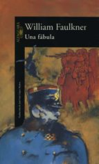 una fabula william faulkner 9788420422770