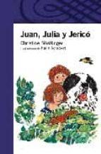juan, julia y jerico-christine nostlinger-9788420464770