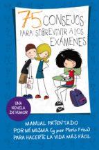 75 consejos para sobrevivir a los exámenes (serie 75 consejos 5) (ebook) maria luisa frisa 9788420481470