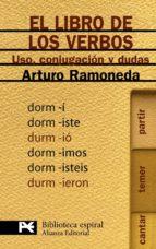 el libro de los verbos: uso, conjugacion y dudas arturo ramoneda 9788420660370