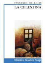 la celestina (biblioteca didactica anaya) fernando de rojas 9788420726670