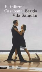 el informe casabona-sergio vila-sanjuan-9788423351770