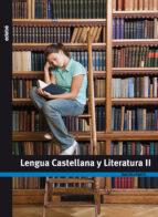 lengua castellana y literatura 2º bachillerato-9788423695270