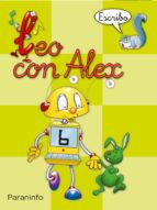 leo con alex 6. escribo (pauta) (educacion infantil)-carmen et al. calvo-9788424182670