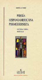 poesia hispanoamericana posmodernista: historia, teoria y practic as-herve le corre-9788424922870