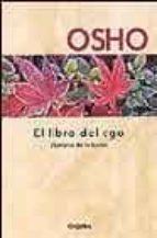 el libro del ego: liberarse de la ilusion 9788425338670