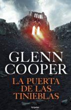 la puerta de las tinieblas (trilogía condenados 2) (ebook)-glenn cooper-9788425355370