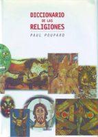 diccionario de las religiones-paul poupard-9788425415470